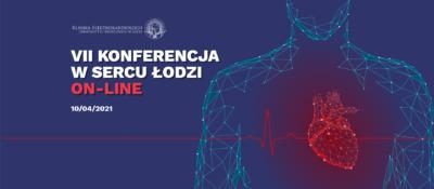 """VII Konferencja """"Wsercu Łodzi"""""""