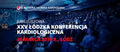 Jubileuszowa XXV Łódzka Konferencja Kardiologiczna