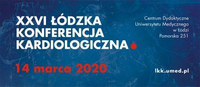 XXVI Łódzka Konferencja Kardiologiczna