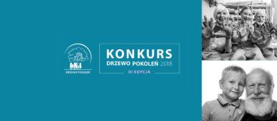 III edycja Konkursu Drzewo Pokoleń – zapraszamy donadsyłania zgłoszeń!
