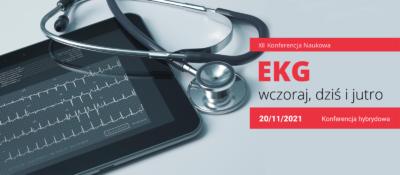"""XII Konferencja Naukowa """"EKG wczoraj, dziś ijutro"""""""
